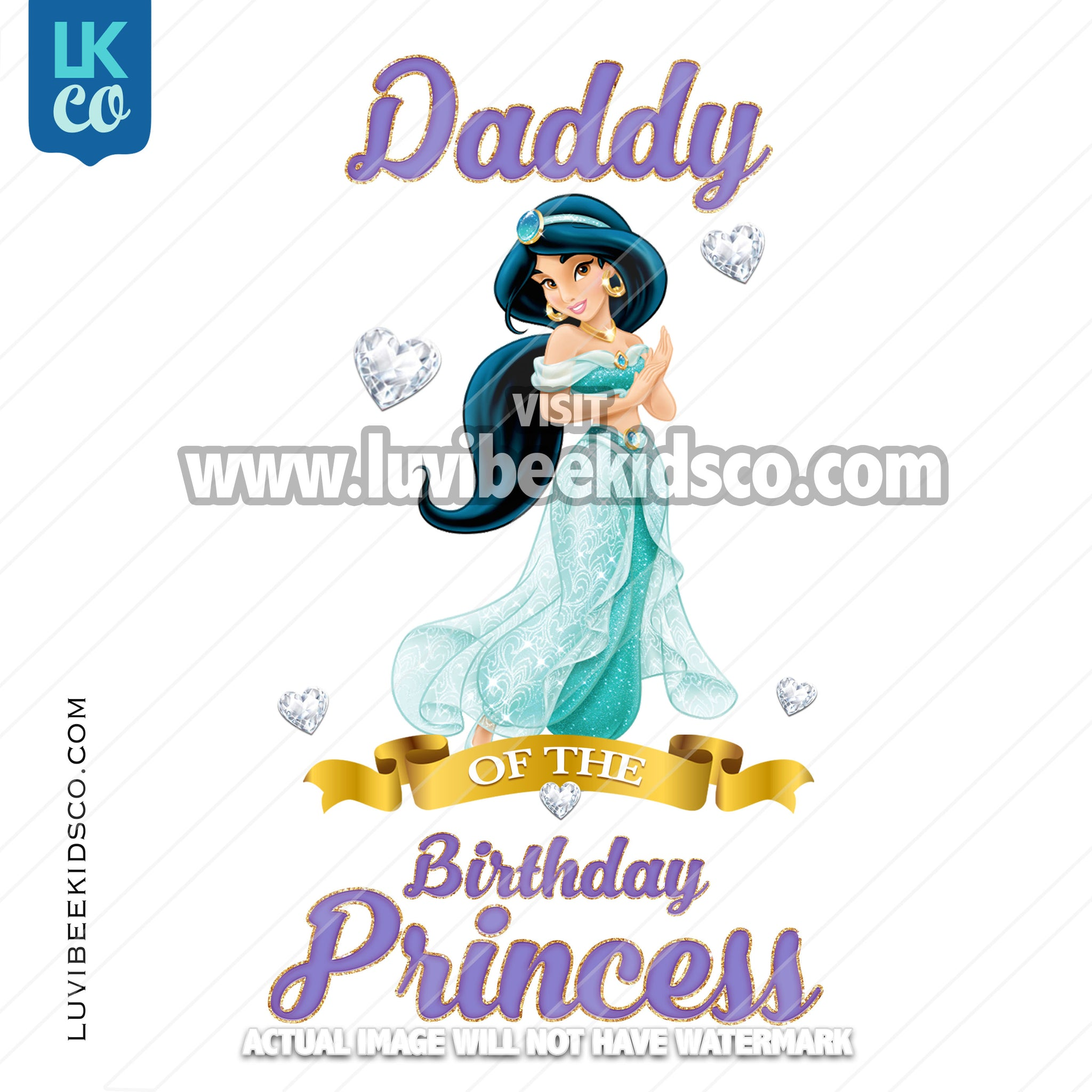 Princess Jasmine Heat Transfer Design | Daddy of the Birthday Princess - Digital File or Printed Transfer - LuvibeeKidsCo