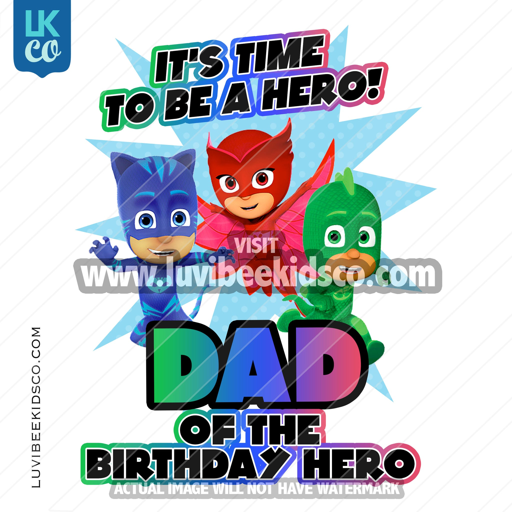 PJ Masks Iron On Transfer | Dad of the Birthday Hero - LuvibeeKidsCo
