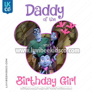 Vampirina Iron On Transfer | Daddy of the Birthday Girl - LuvibeeKidsCo