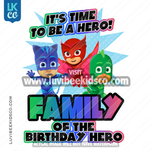 PJ Masks Iron On Transfer | Add Family Members - Birthday Hero - LuvibeeKidsCo