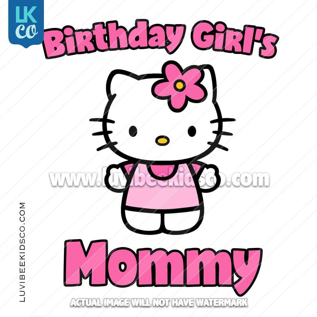 Hello Kitty Iron On Transfer - Birthday Girl's Mommy - LuvibeeKidsCo