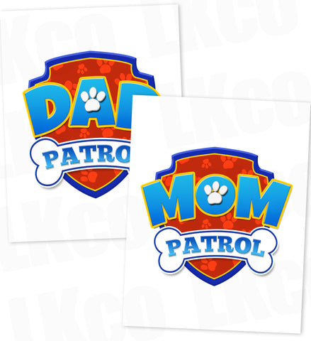 Paw Patrol Iron On Transfer - Patrol | Dad & Mom Patrol Set