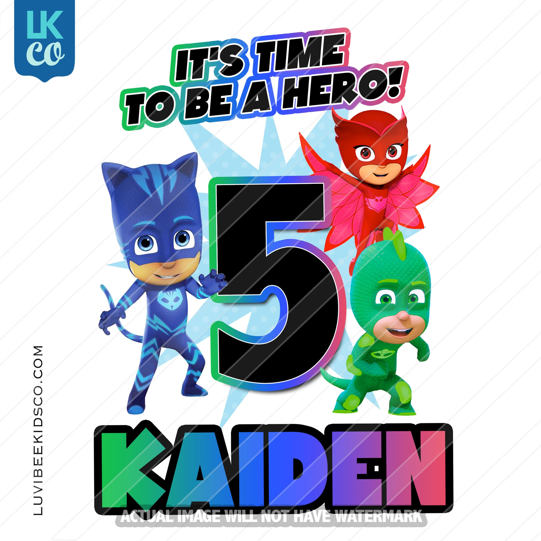 PJ Masks Iron On Transfer | It's Time to Be A Hero - LuvibeeKidsCo
