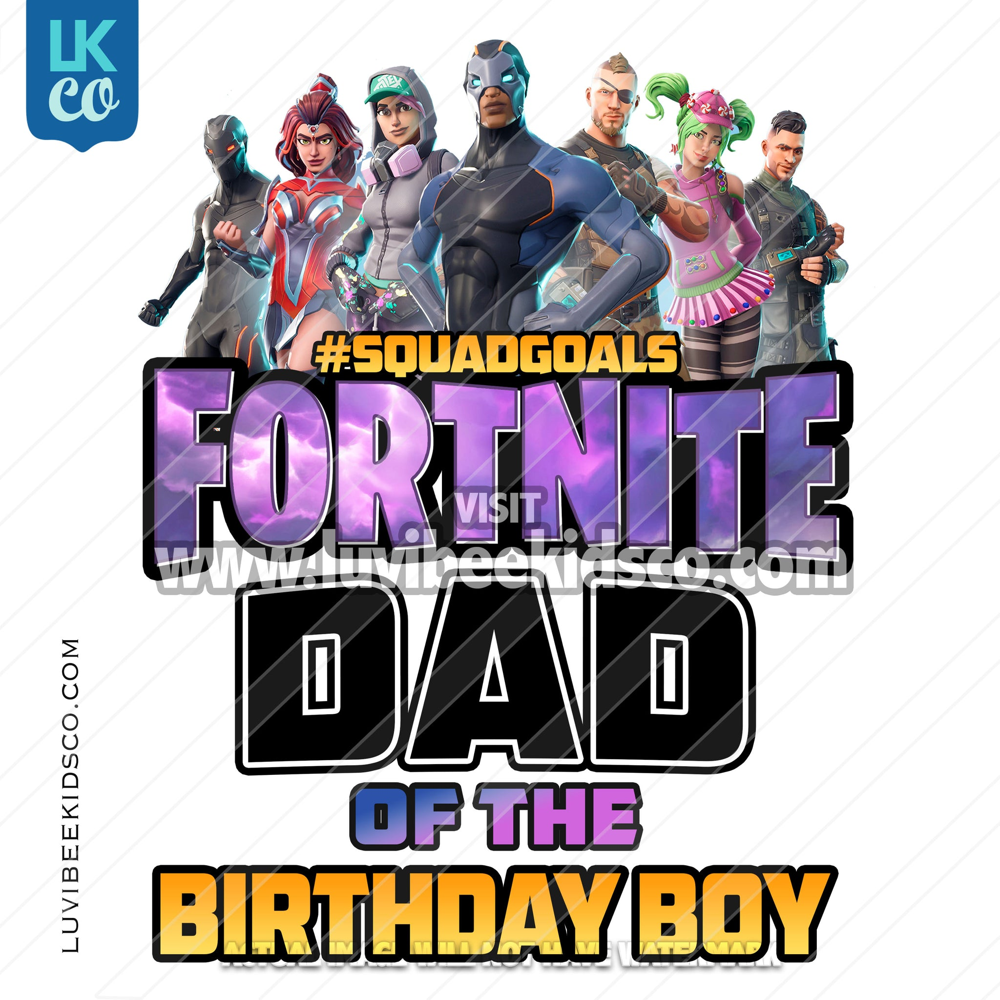 Fortnite Heat Transfer Design - Happy Birthday - Dad of the Birthday Boy - LuvibeeKidsCo