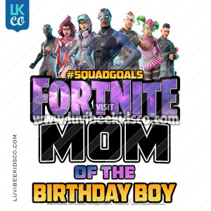 Fortnite Heat Transfer Design - Happy Birthday - Mom of the Birthday Boy - LuvibeeKidsCo