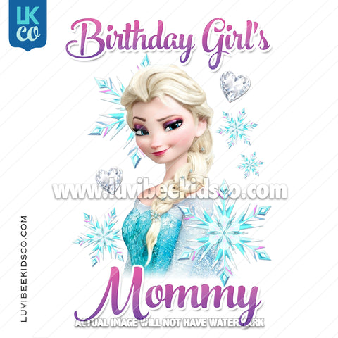 Frozen Iron On Transfer | Elsa - Birthday Girl's Mommy - LuvibeeKidsCo