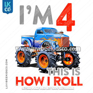 Monster Truck Heat Transfer Design | Any Name and Age | How I Roll - LuvibeeKidsCo