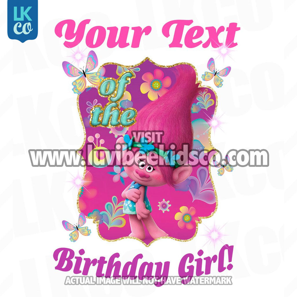 Trolls Poppy Iron On Transfer - Add Family Member | Birthday Girl