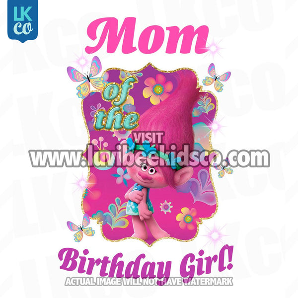 Trolls Poppy Iron On Transfer | Mom of the Birthday Girl - LuvibeeKidsCo