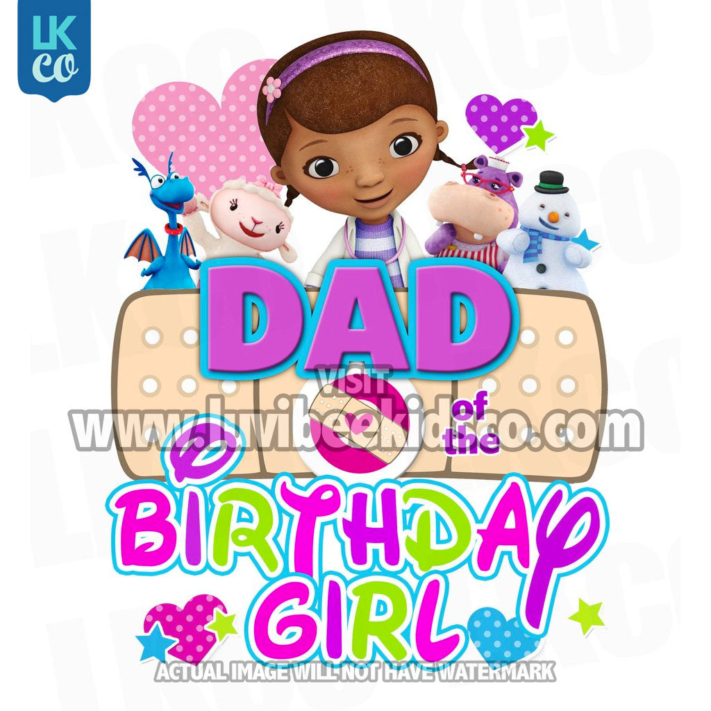 Doc McStuffins Iron On Transfer | Multicolored - Dad of the Birthday Girl - LuvibeeKidsCo