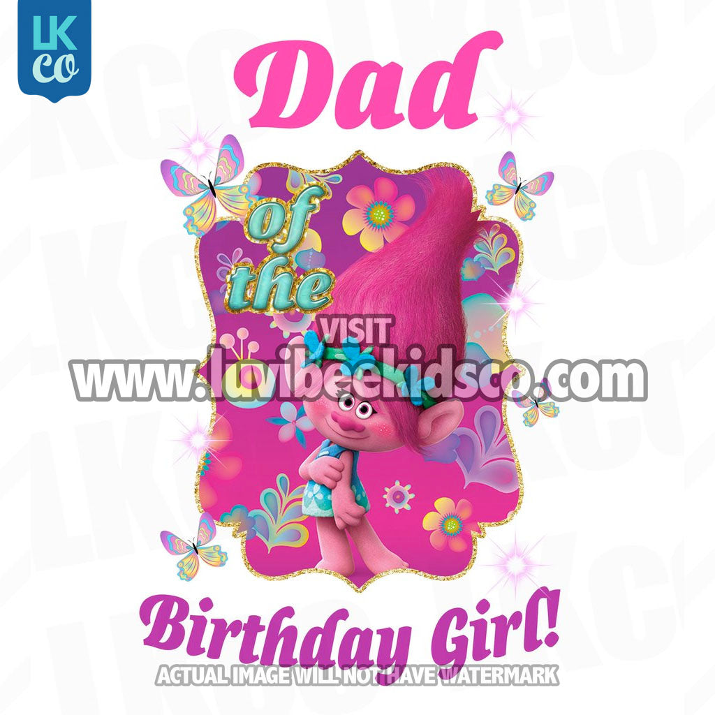 Trolls Poppy Iron On Transfer | Dad of the Birthday Girl