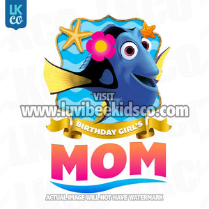 Finding Nemo & Dory Iron On Transfer | Birthday Girl's Mom | Dory - LuvibeeKidsCo