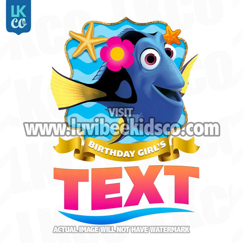 Finding Nemo & Dory Iron On Transfer - Birthday Girl - Dory | Add Family Members - LuvibeeKidsCo