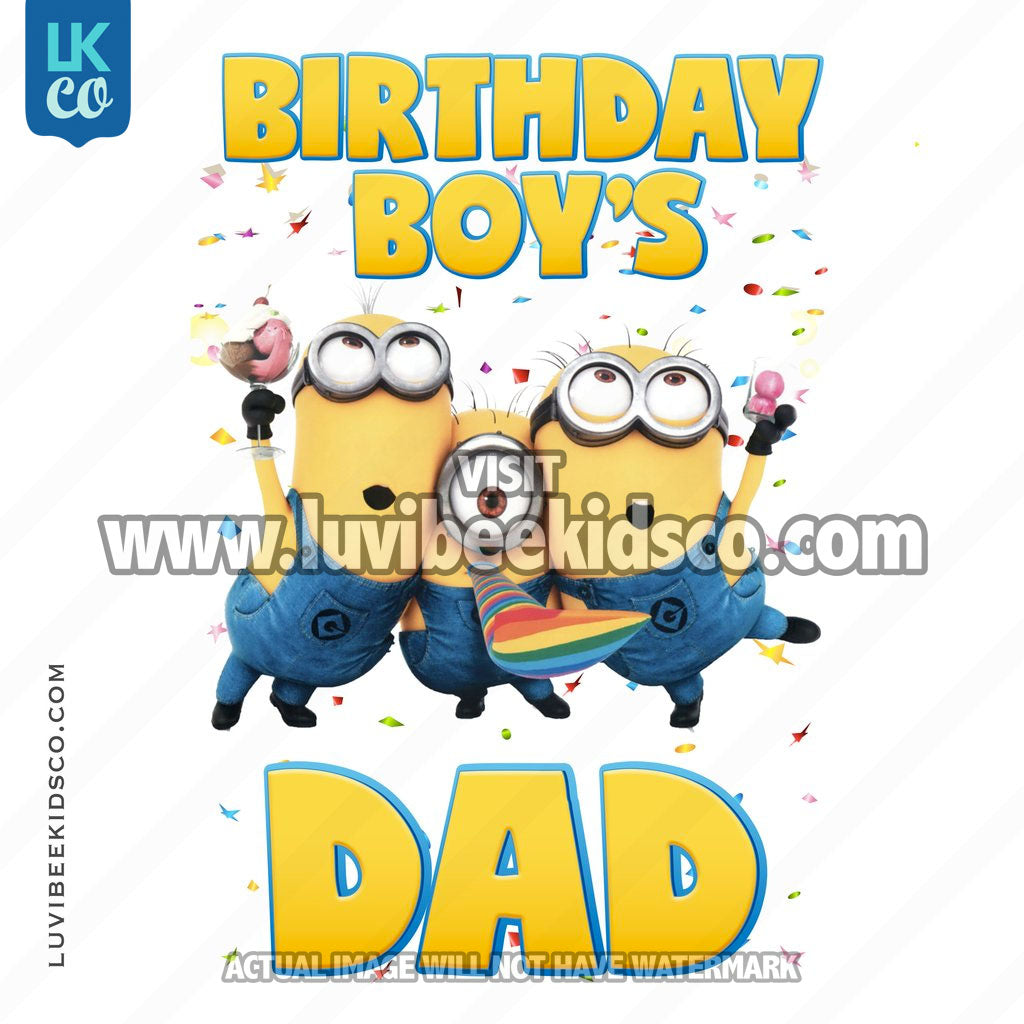 Minions Iron On Transfer | Birthday Boy's Dad - LuvibeeKidsCo