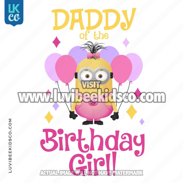 Minions Iron On Transfer | Birthday Girl | Daddy - LuvibeeKidsCo