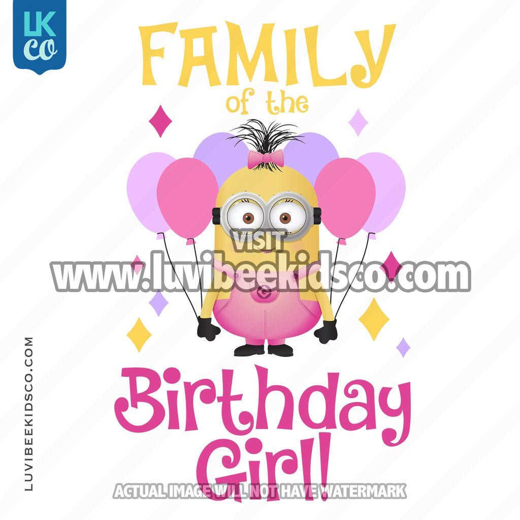 Minions Iron On Transfer | Birthday Girl | Add Family Members - LuvibeeKidsCo