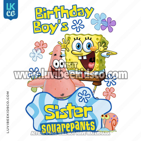 Spongebob Squarepants Iron On Transfer Design - Birthday Boy's Sister - LuvibeeKidsCo