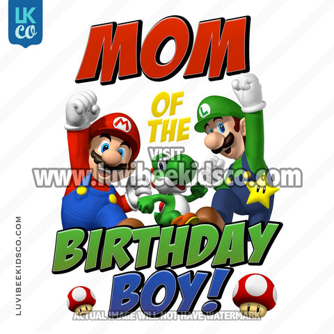Super Mario Bros Iron On Transfer - Mom of the Birthday Boy - LuvibeeKidsCo