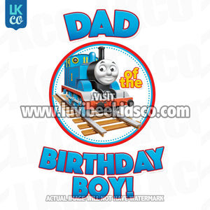 Thomas the Train Iron On Transfer for Birthday Boy - Dad