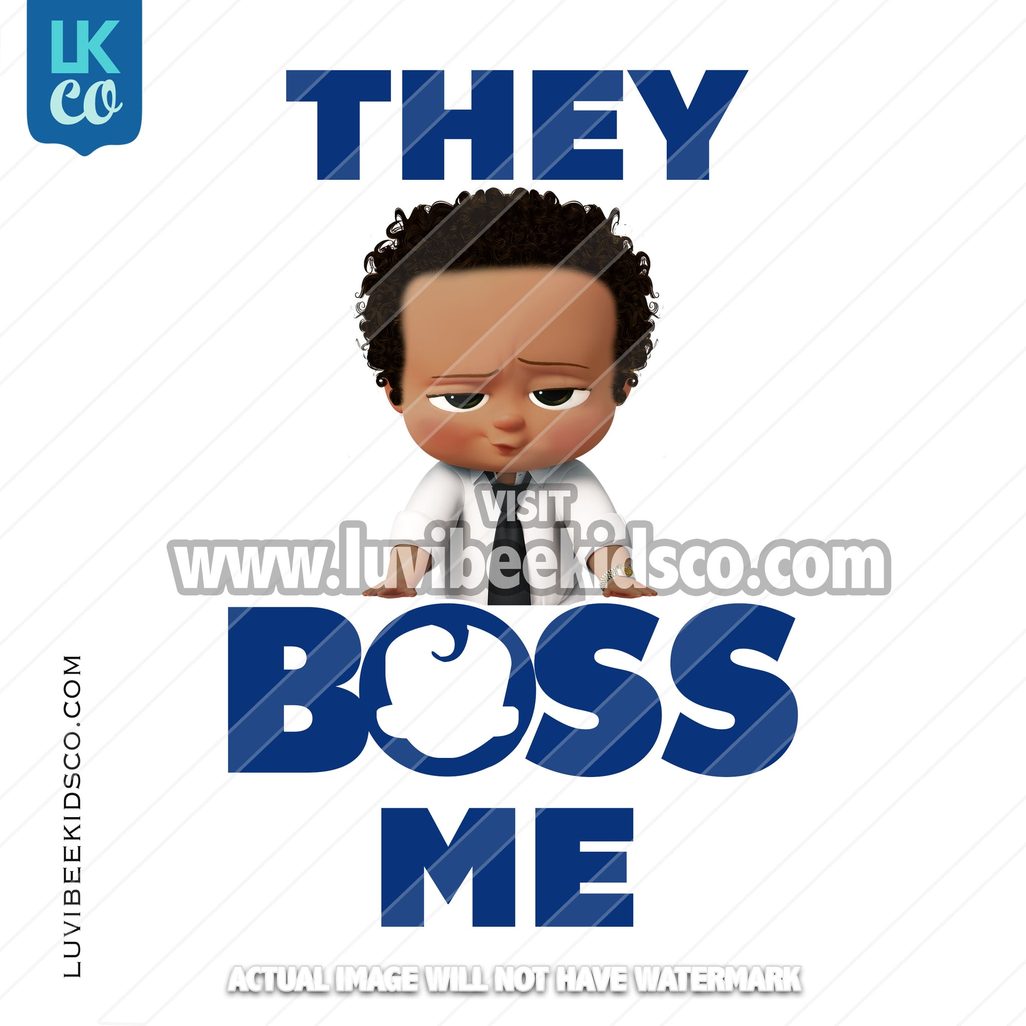 Boss Baby Iron On Transfer | African American Boy | They Boss Me - Blue - LuvibeeKidsCo