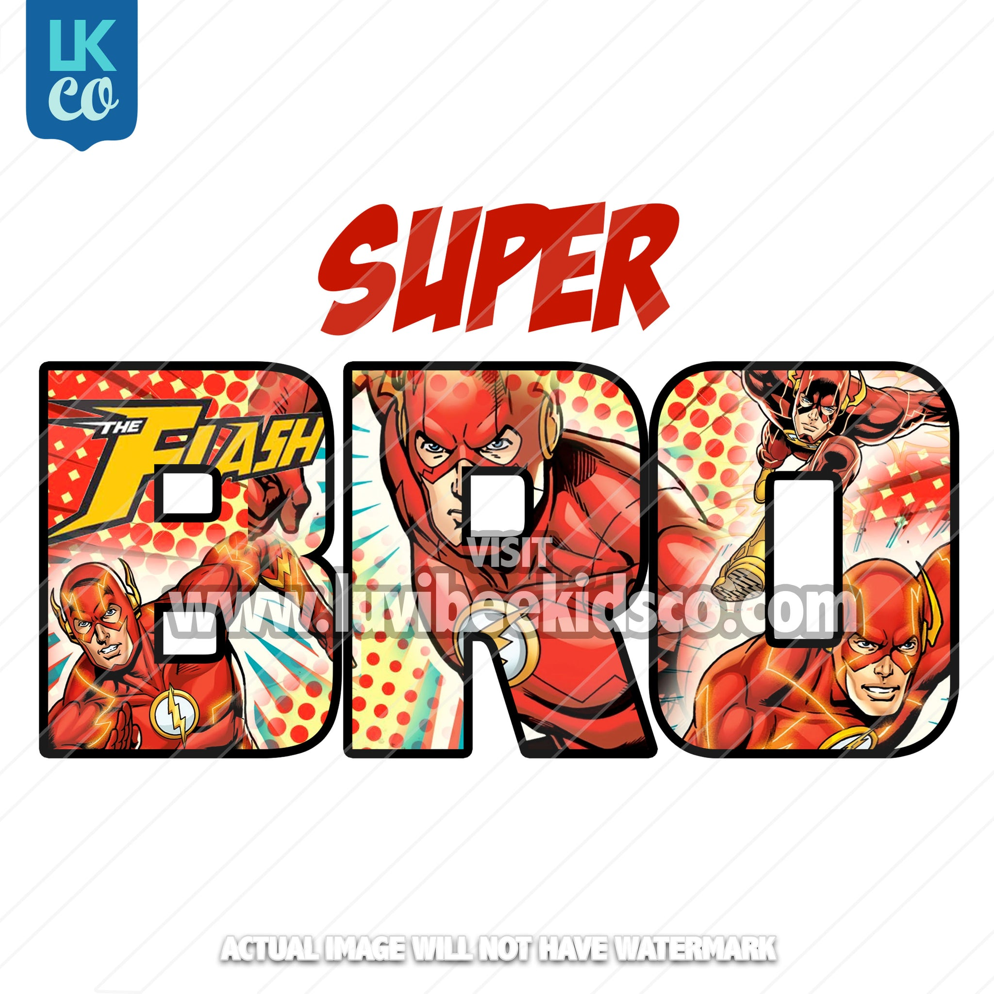 The Flash Iron On Transfer - Super Bro - LuvibeeKidsCo
