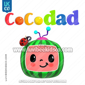 Cocomelon Inspired Heat Transfer Design - Cocomelon TV - Cocodad
