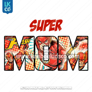 The Flash Iron On Transfer - Super Mom - LuvibeeKidsCo