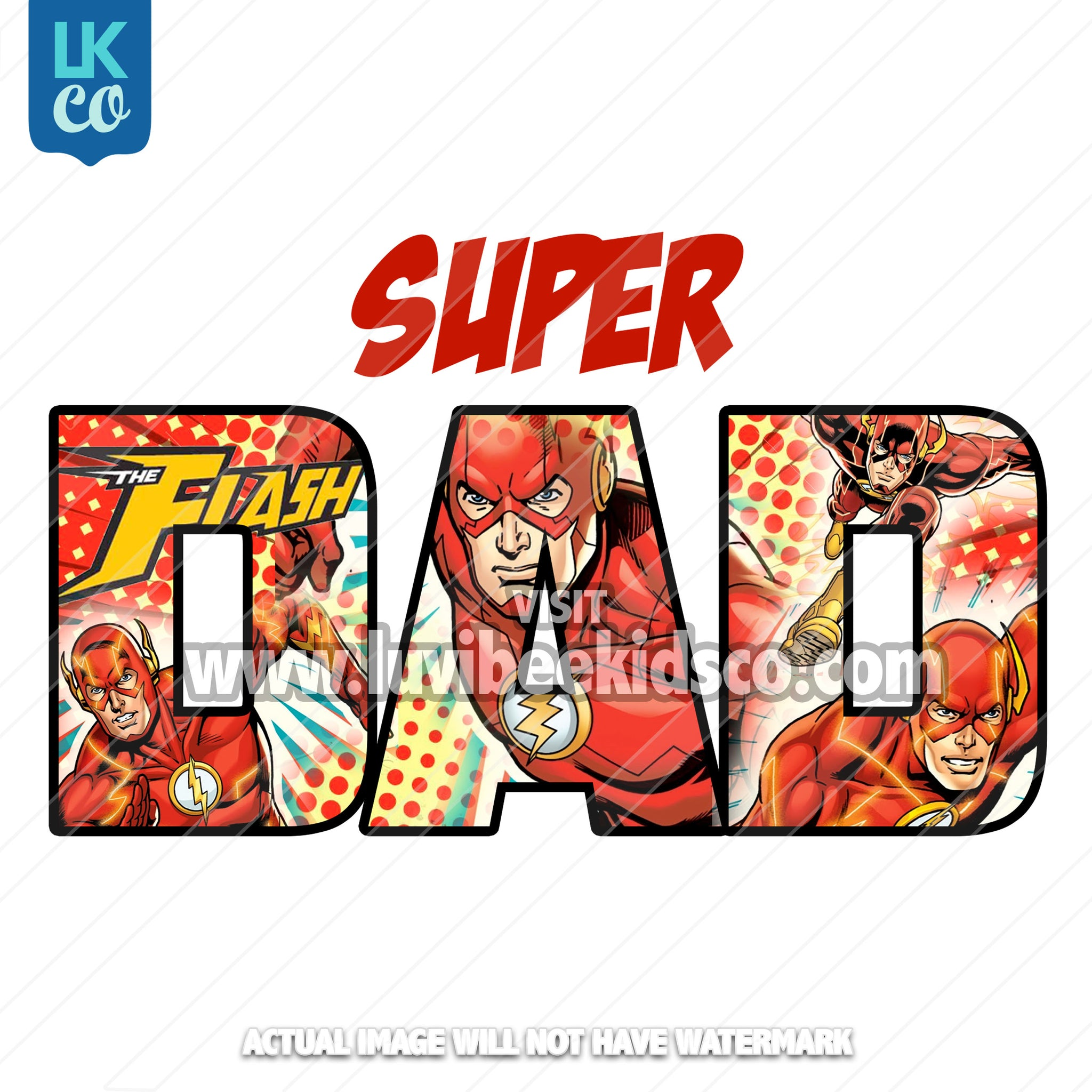The Flash Iron On Transfer - Super Dad - LuvibeeKidsCo