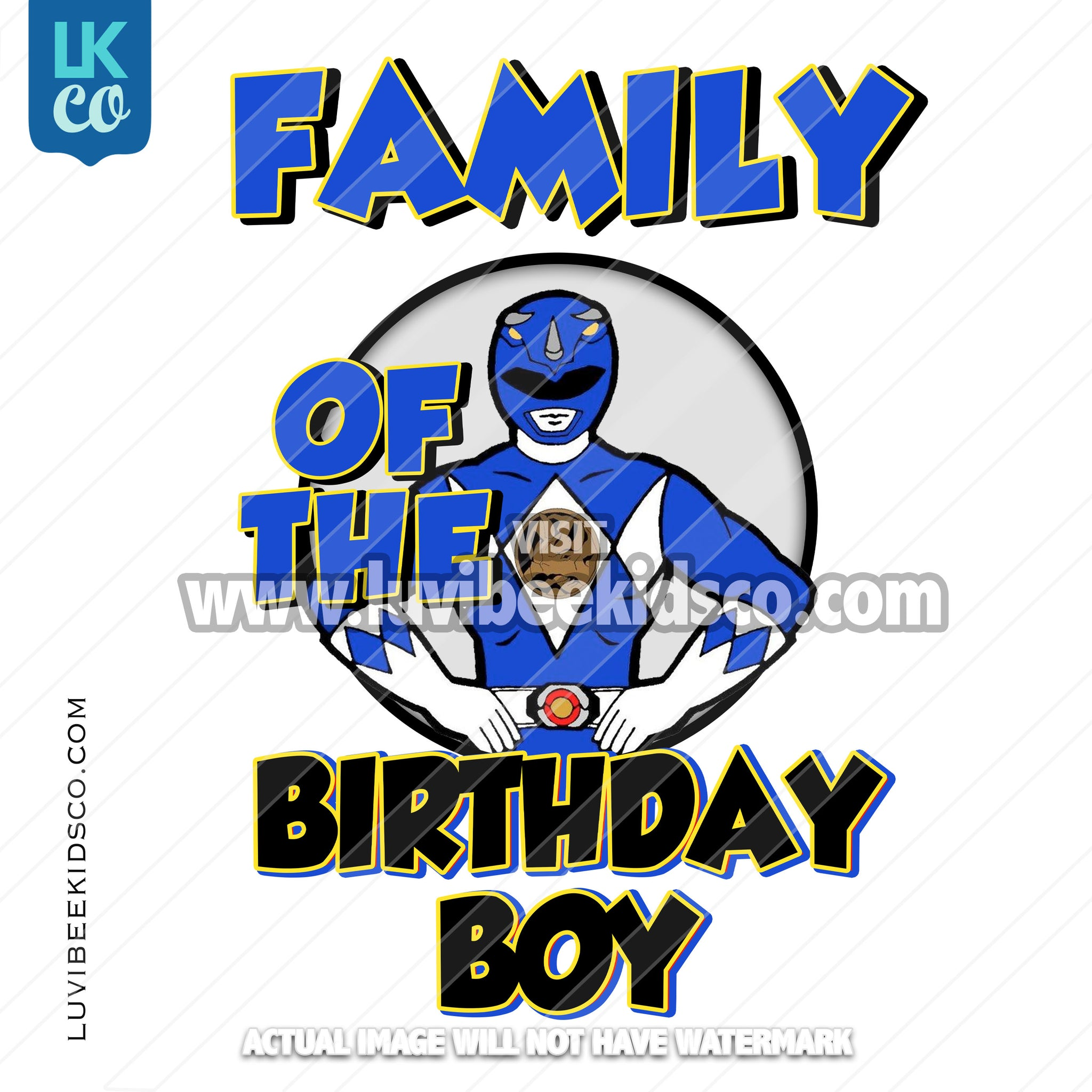 Blue Power Ranger Digital File [12-24hr email] for Birthdays and Events - Add Family Members - LuvibeeKidsCo