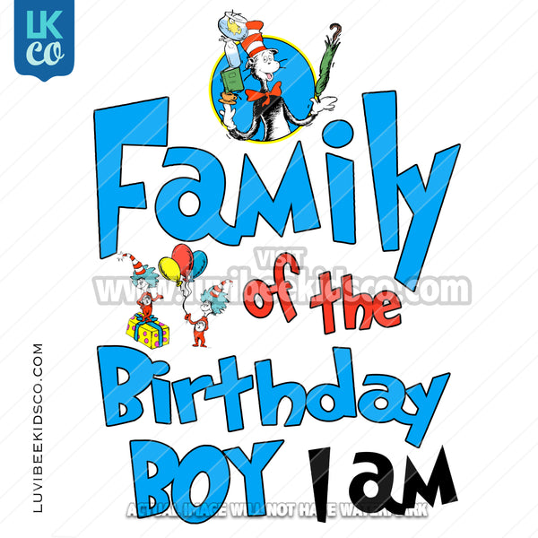 Dr Seuss Inspired Heat Transfer Designs - Add Family Members - Birthday Boy