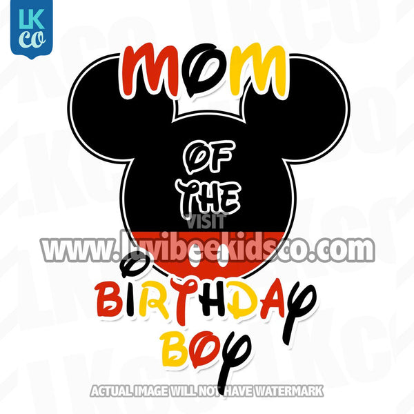 Mickey Mouse Iron On Transfer | Mom or Dad of the Birthday Boy | Black, Red, Yellow - LuvibeeKidsCo