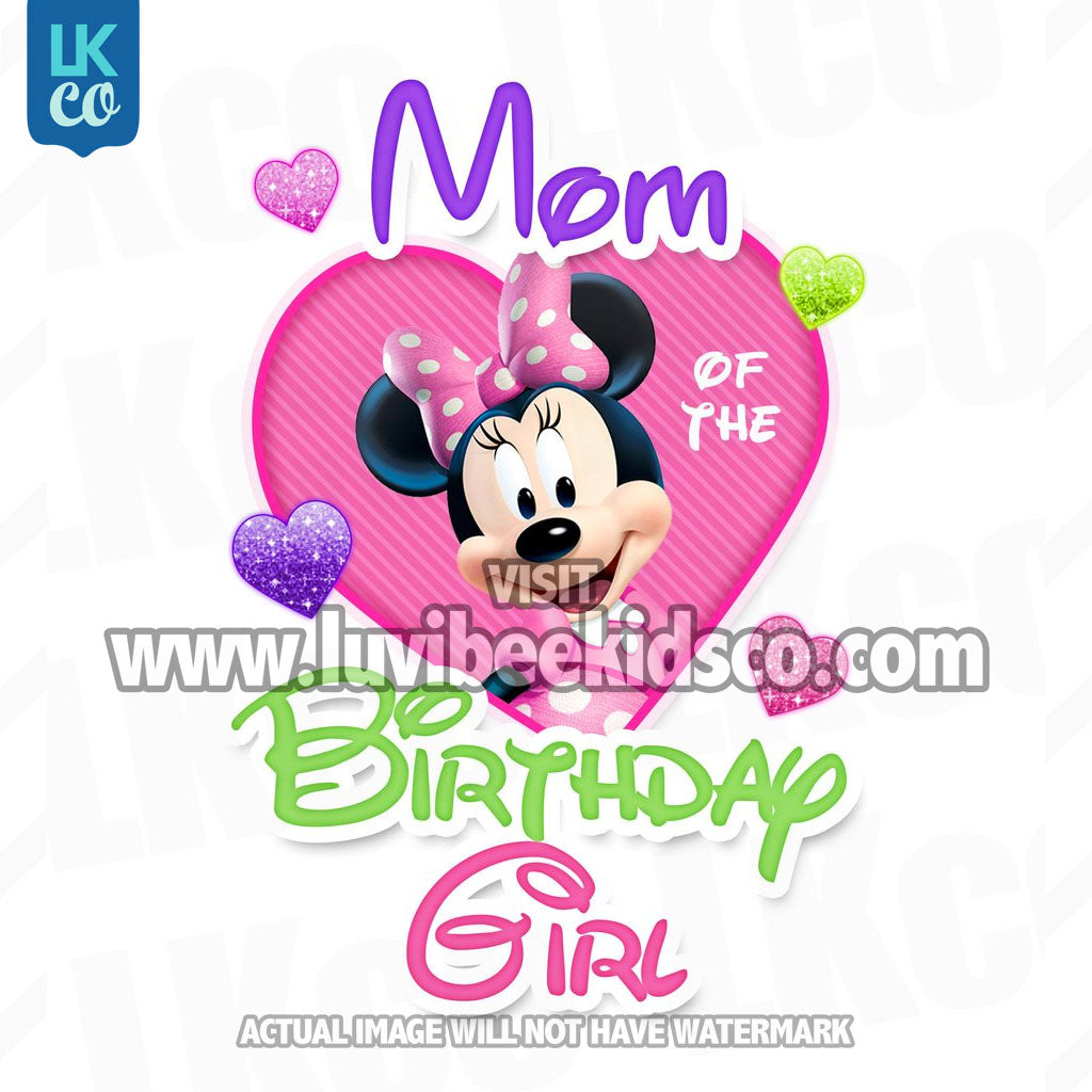 Minnie Mouse Iron On Transfer | Mom or Dad of the Birthday Girl - LuvibeeKidsCo