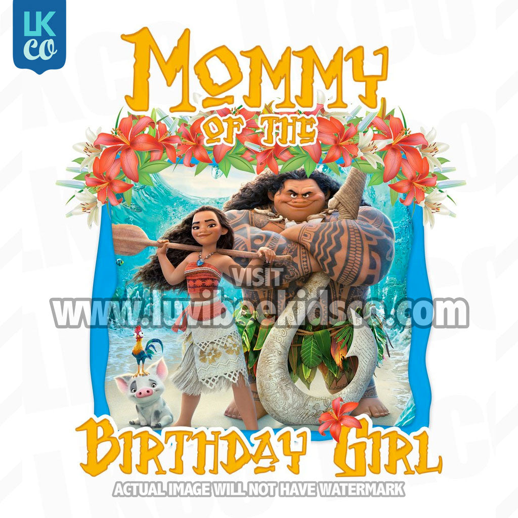 Moana Iron On Transfer | Mommy of the Birthday Girl - LuvibeeKidsCo