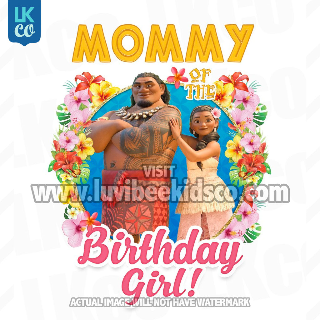 Baby Moana Iron On Transfer | Mommy of the Birthday Girl - LuvibeeKidsCo