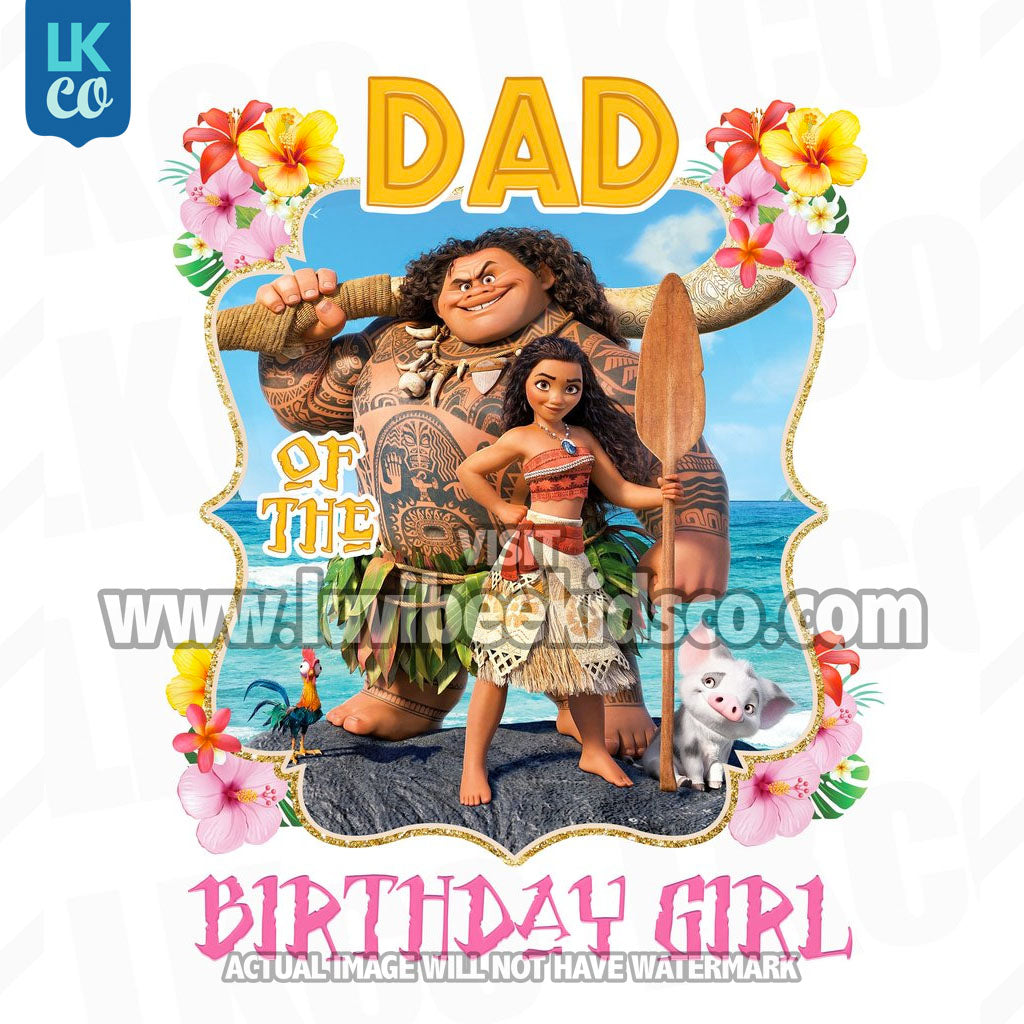 Moana Iron On Transfer | Dad of the Birthday Girl | Pink - LuvibeeKidsCo