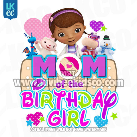 Doc McStuffins Iron On Transfer | Multicolored - Mom of the Birthday Girl - LuvibeeKidsCo