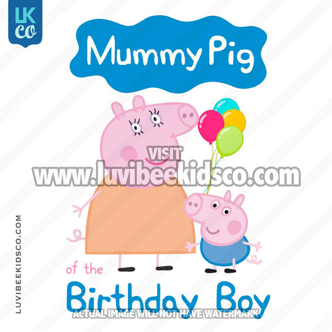 George Pig Iron On Transfer | Mummy Pig of the Birthday Boy - LuvibeeKidsCo