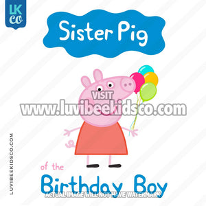 George Pig Iron On Transfer | Sister Pig of the Birthday Boy - LuvibeeKidsCo