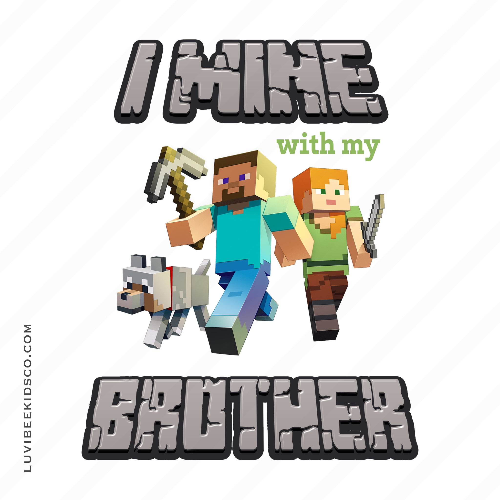 Minecraft Iron On Transfer | I Mine with my Brother - LuvibeeKidsCo