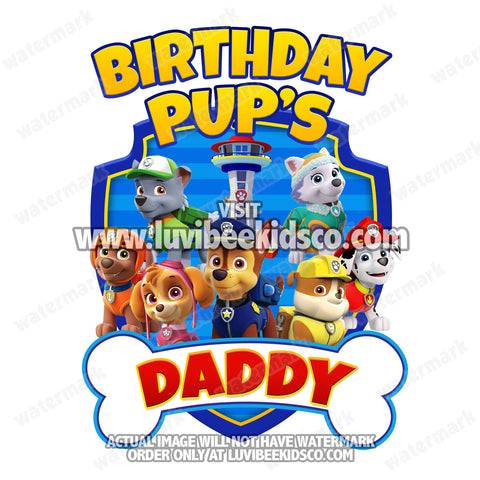 Paw Patrol Iron On Transfer - Bone | Blue - Birthday Pup's Daddy - LuvibeeKidsCo