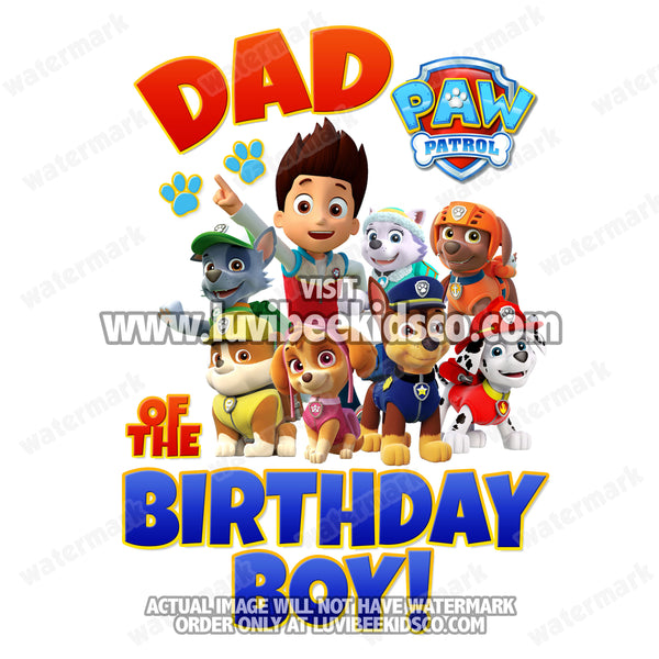 Paw Patrol Iron On Transfer - Red & Blue | Dad of the Birthday Boy - LuvibeeKidsCo