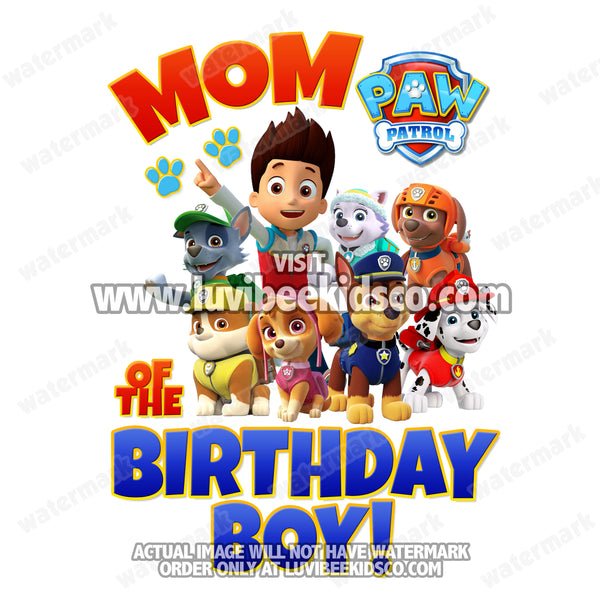 Paw Patrol Iron On Transfer - Red & Blue | Mom of the Birthday Boy - LuvibeeKidsCo