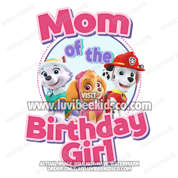 Paw Patrol Iron On Transfer | Pink | Mom of the Birthday Girl