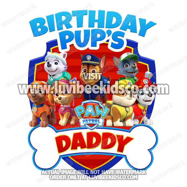 Paw Patrol Iron On Transfer - Bone | Birthday Pup's Daddy - LuvibeeKidsCo