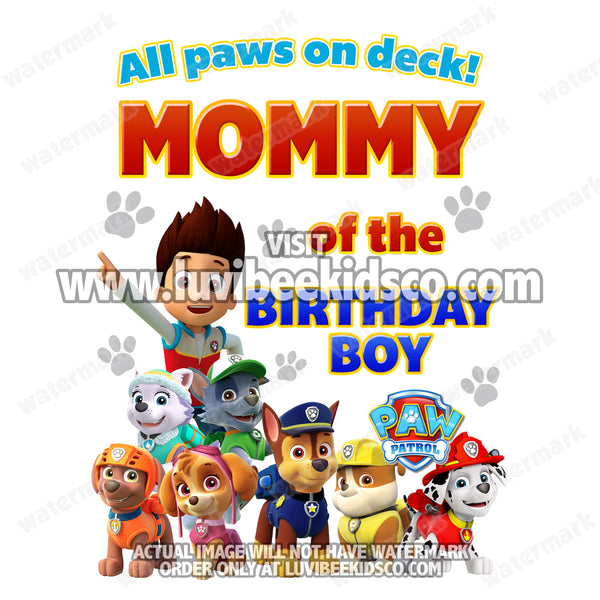 Paw Patrol Iron On Transfer - All Paws On Deck | Birthday Boy's Mommy - LuvibeeKidsCo