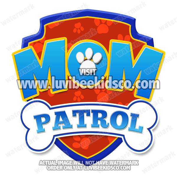 Paw Patrol Iron On Transfer - Patrol | Mom Patrol