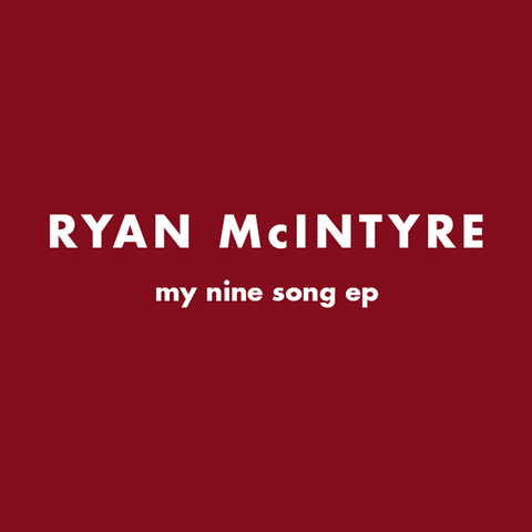 My Nine Song EP (2005 demos) Digital Download ONLY