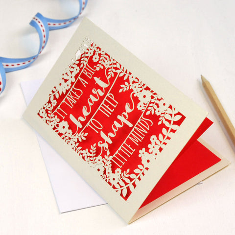 Papercut Teacher 'Big Heart' Quote Card - A6 / Cream / Bright Red
