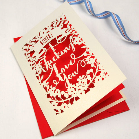 Personalised 'I Fucking Love You' Card - A5 / Cream / Bright Red