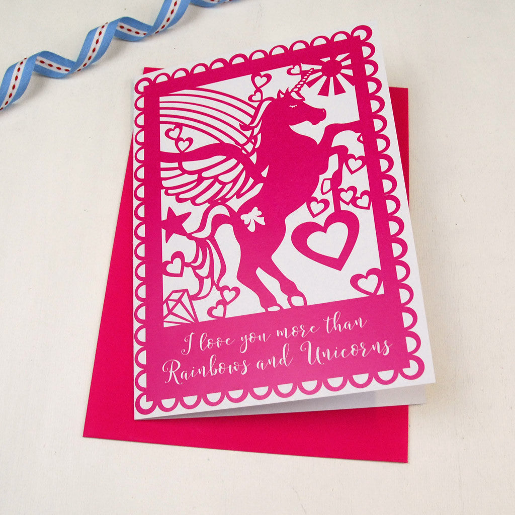 'I Love You More Than Rainbows and Unicorns' Printed Card
